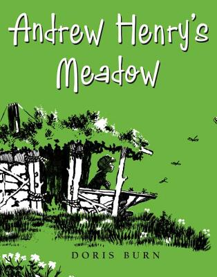 Andrew Henry's Meadow By Burn, Doris/ Burn, Doris (ILT)